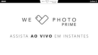 We Love Photo PRIME - Lançamento ASUS Zenfone 4
