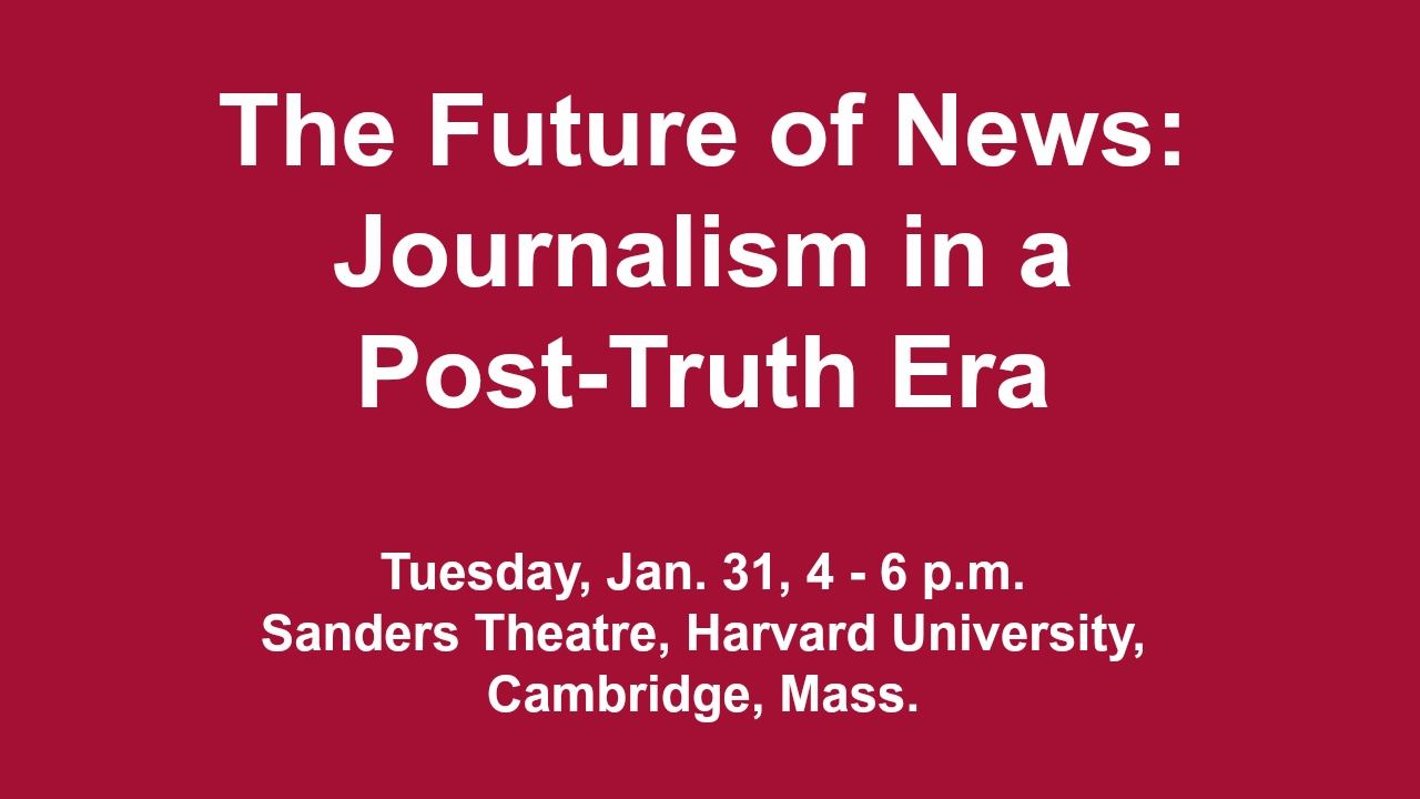 The Future of News: Journalism in a Post-Truth Era