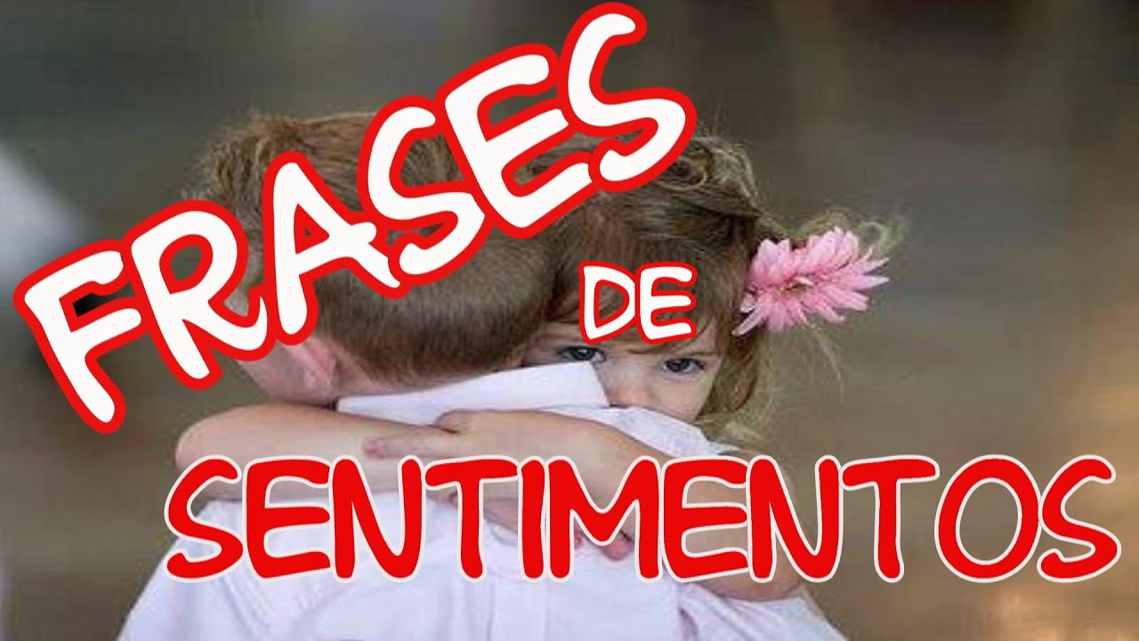 Belas Frases FRASES DE SENTIMENTOS