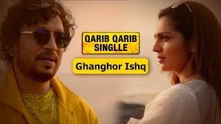 Dialogue Promo | Ghanghor Ishq  | Qarib Qarib Singlle | Irrfan Khan | Parvathy | 10th November