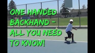 The One Handed Backhand Technique - Tips and Fundamentals