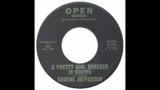Eugene Jefferson - A Pretty Girl Dressed In Brown - Open - Darrell Banks
