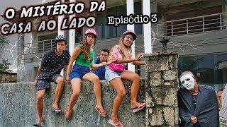 O MISTÉRIO DA CASA AO LADO! - EPISÓDIO 3 - KIDS FUN