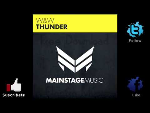 W&W - Thunder (Original Mix)