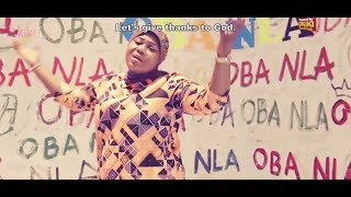 Oba Nla Latest Yoruba Islamic 2018 Music Video By Alh Ruqoyaah Gawat Oyefeso