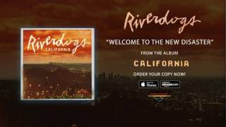 "Riverdogs – ""Welcome To The New Disaster"" (Official Audio)"