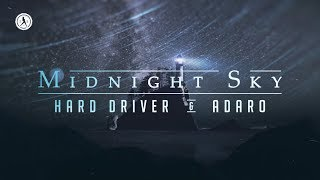 Hard Driver & Adaro - Midnight Sky (Official Audio)