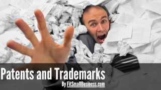 Patents and Trademarks - Do you Need them?