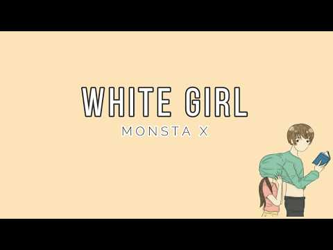 MONSTA X - 'WHITE GIRL' [EASY LYRICS]