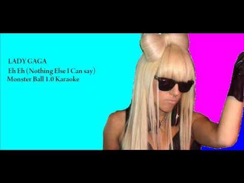 Lady GaGa- Eh Eh (Nothing Else I Can Say) Monster Ball Karaoke