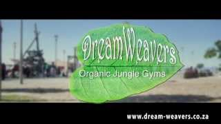 Dreamweavers Organic Jungle Gyms