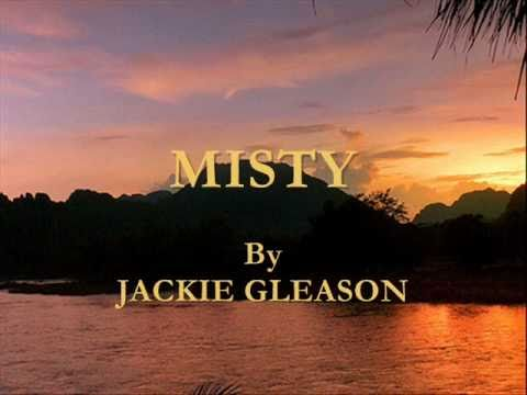 Misty By Jackie Gleason
