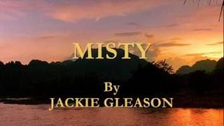Misty By Jackie Gleason