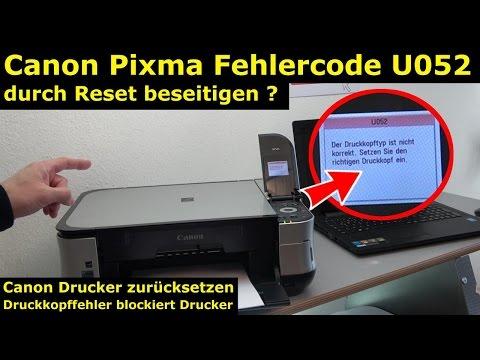 Canon Pixma Druckkopf Fehler U052 - Canon Drucker Reset - [4K Video]