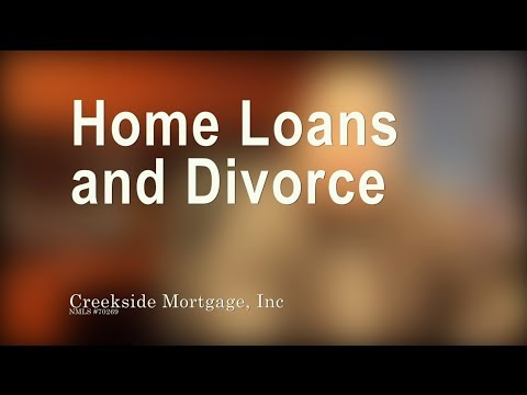 Home Loans and Divorce