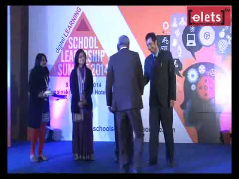 School Leadership Summit -  Digital Learning Top Schools of India Felicitation Ceremony