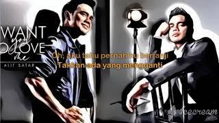 Alif Satar (Lyric) - I want you to love me