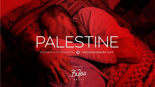 PALESTINE Sad Type Beat 2021 x Emotional Trap Oriental Instrumental | prod by BuJaa BEATS