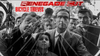 Bicycle Thieves - Renegade Cut (Revised Version)