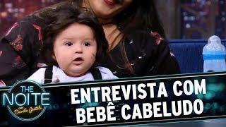 Entrevista com Bebê Cabeludo de Sorocaba | The Noite (19/07/17)