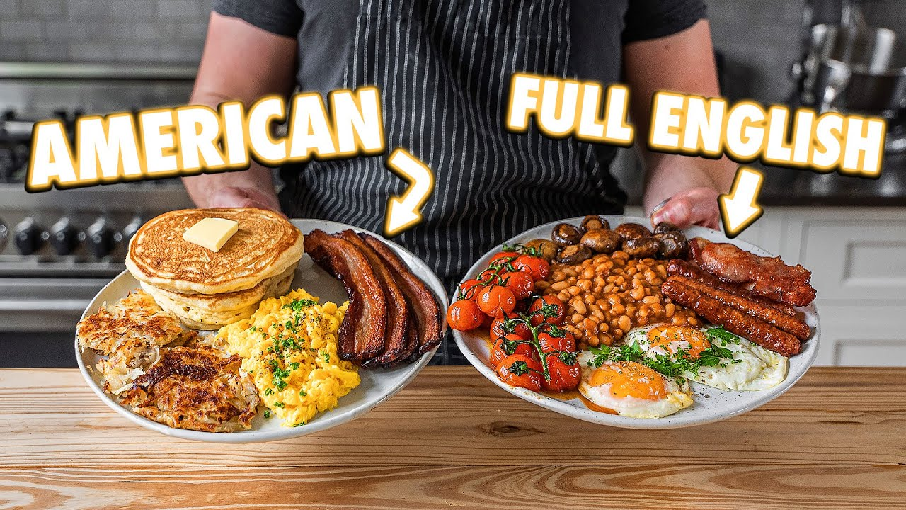 American Breakfast vs Full English Breakfast