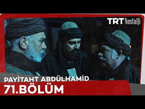 Payitaht Abdülhamid 71. Bölüm