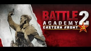 Обзор (Review) Battle Academy 2:Eastern Front.