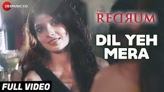 Dil Yeh Mera The Redrum A Love Story Mp3 Song Download
