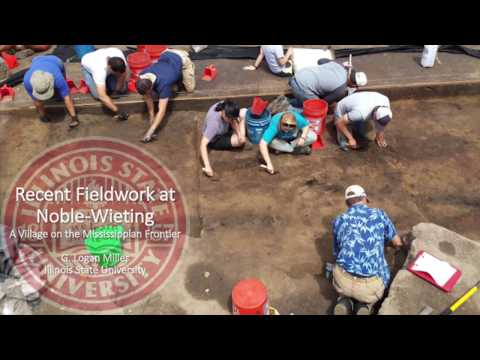 Logan Miller presents Recent Fieldwork at Noble-Wieting...