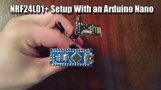 NRF24L01+ Setup With Arduino Nanos