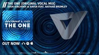 Sven Kirchhof & Xaver feat. Nathan Brumley - The One (Original Vocal Mix)