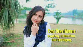 Download lagu Dawai Asmara Music Cover by Desy Ningnong MP3