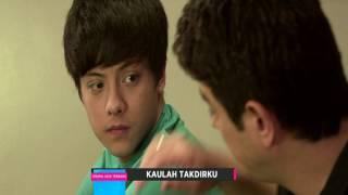 Kaulah Takdirku - Episode 24 Maret 2017