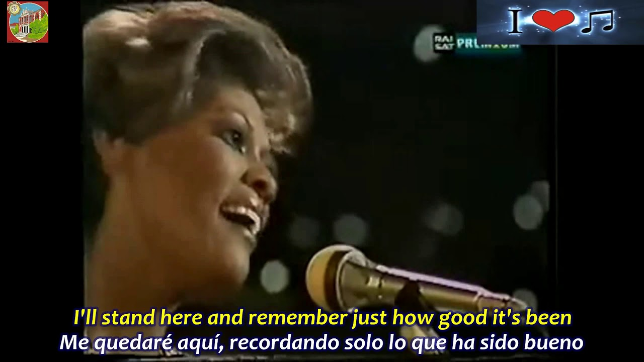 I Ll Never Love This Way Again Dionne Warwick Subtitulos Español Ingles Youtube