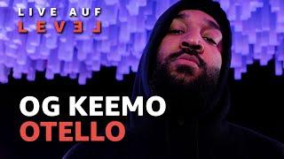 OG Keemo - Otello (Live Auf Level) | 16BARS