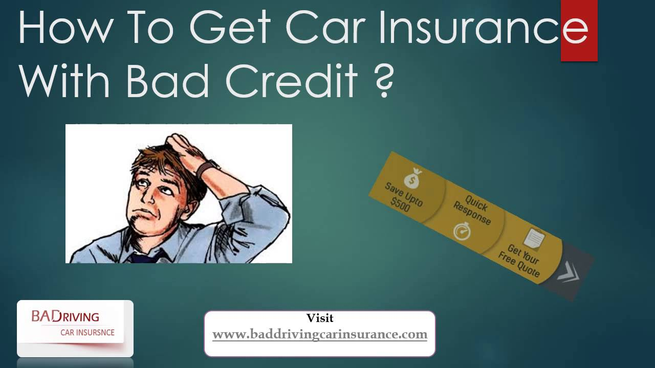Get Car Insurance With Bad Credit For Bad Drivers  YouTube