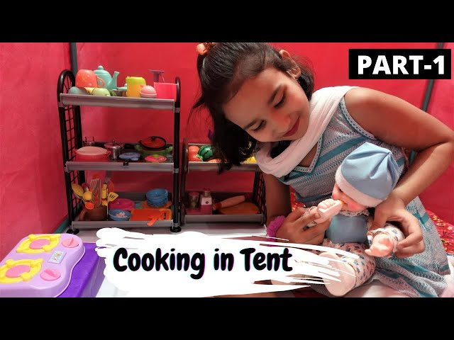 Cooking game in Hindi Part-30 / Cooking in Tent /  #LearnWithPari #Aadyansh