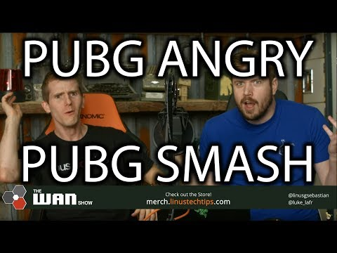 PUBG IS MAD - WAN Show Dec. 15 2017