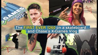 The FIRST EVER 1260 On A Skateboard And Chase S X Games Vlog
