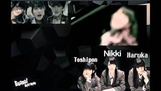 Airi: Nikki Momoko: Toshipon Youtube: KagoChannel Miyabi: Haruka Youtube:YamasakiHaruka.