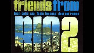 Friends From Rio - Dona Cora