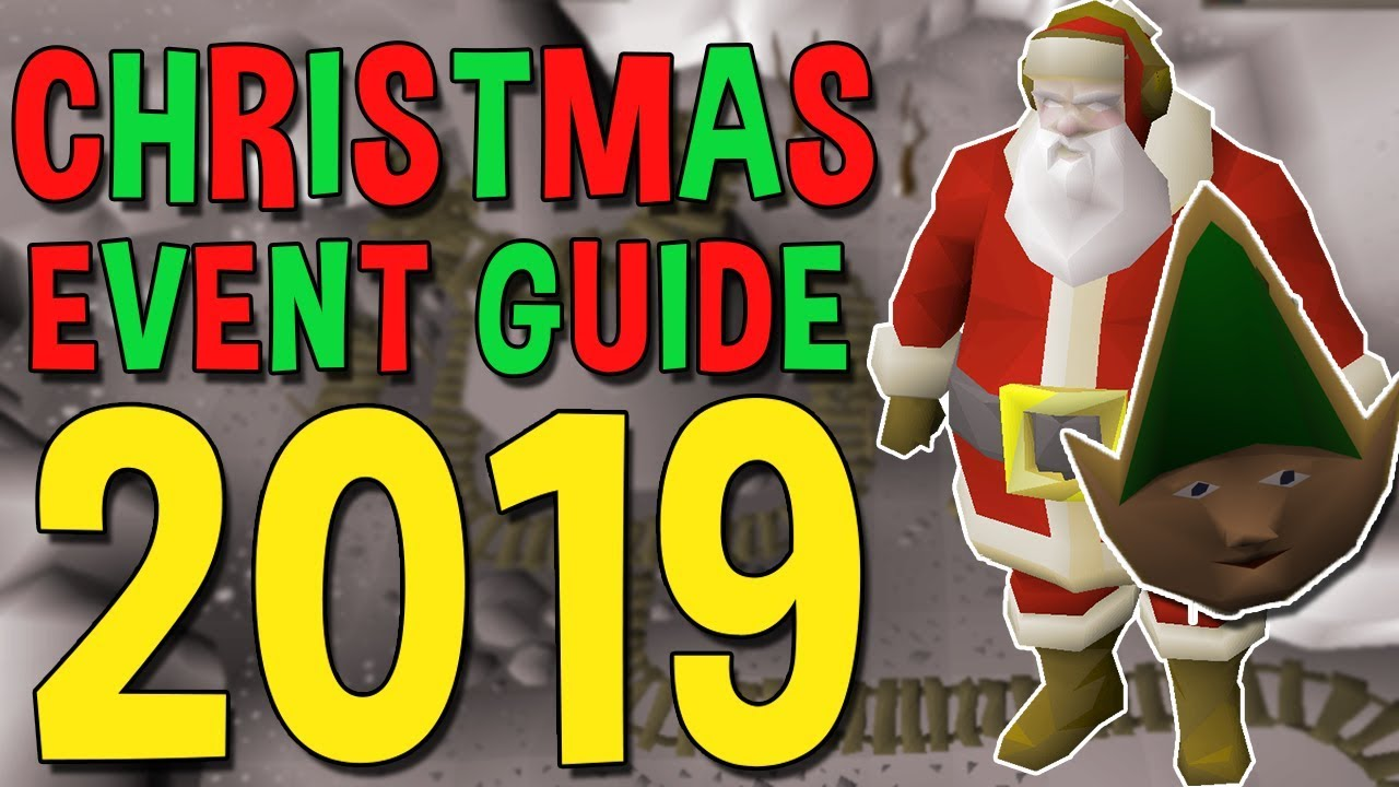 How To Do 2020 Christmas Event Osrs New Christmas Holiday Event 2019 Guide!   New Holiday Event Reward