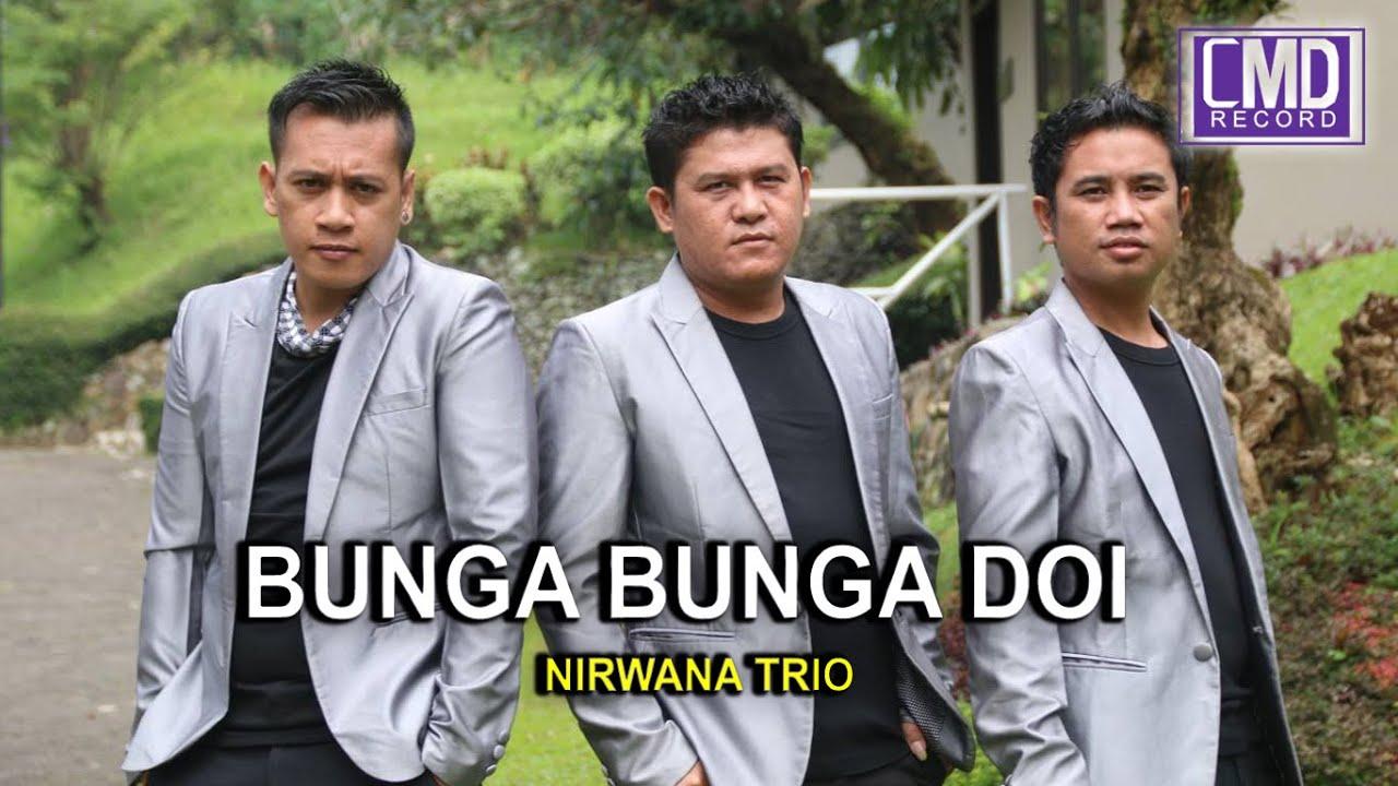 Nirwana Trio Vol.5 - BUNGA BUNGA DOI [Official Music Video CMD RECORD] [HD]