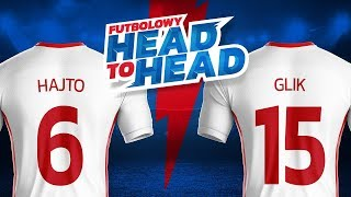 Futbolowy #HeadToHead: HAJTO vs GLIK | ETOTO TV