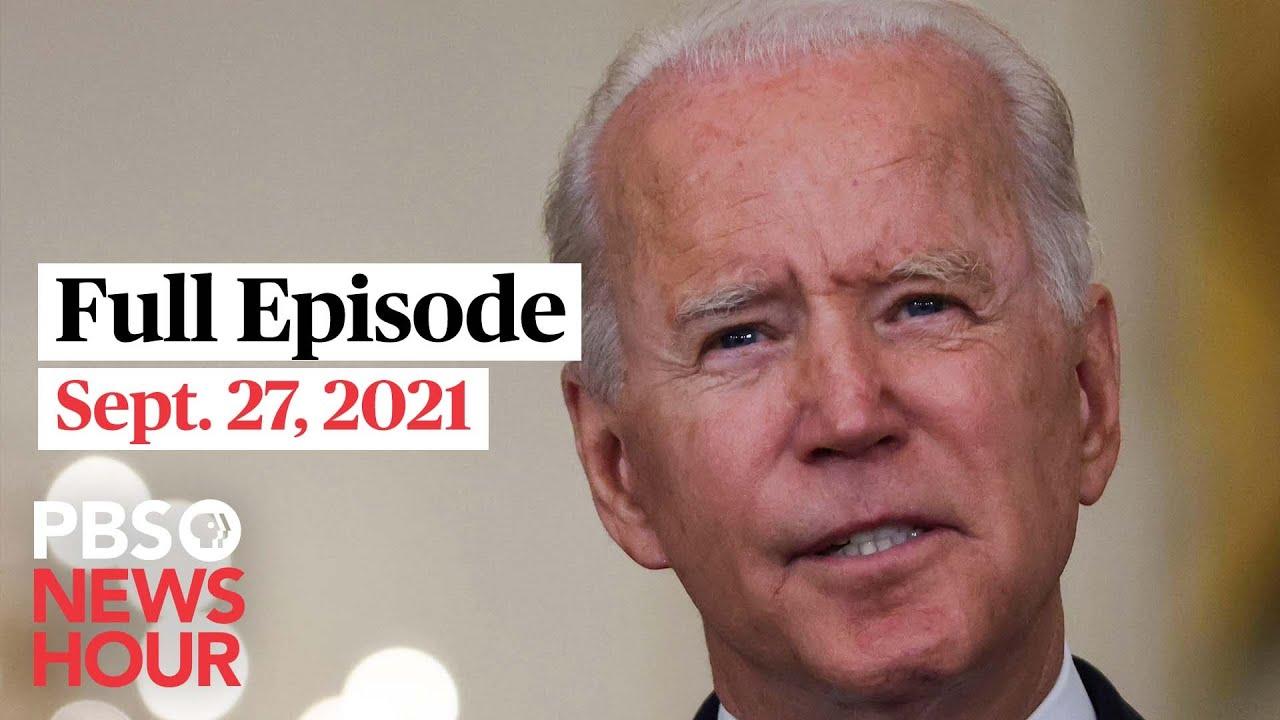 PBS NewsHour West live episode, Sept. 27, 2021