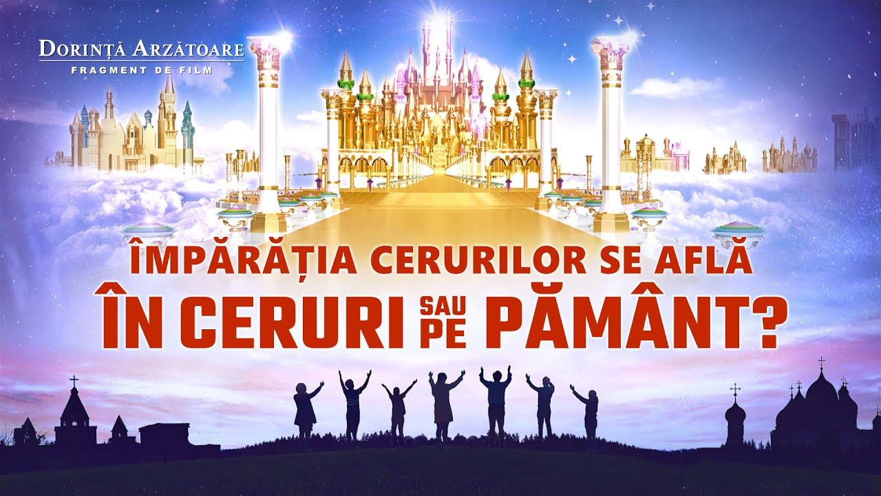 """Film creștin""""Dorință arzătoare""""Segment 4 - Împărăția cerurilor se află în ceruri sau pe pământ?"""