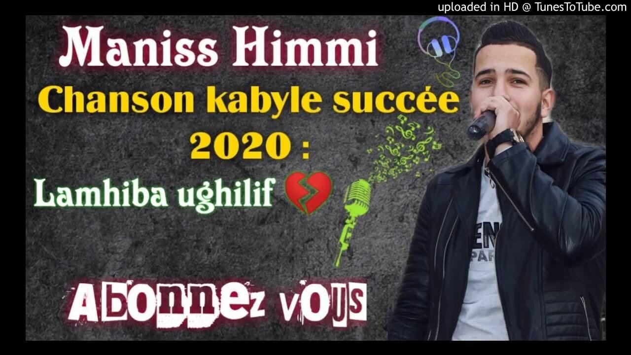 Download Manis himmi-lemhiba ughilif- succes Kabyle 2020♥️♥️♥️