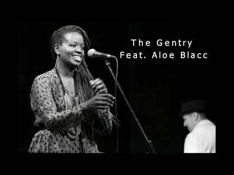 Somi - The Gentry Feat  Aloe Blacc