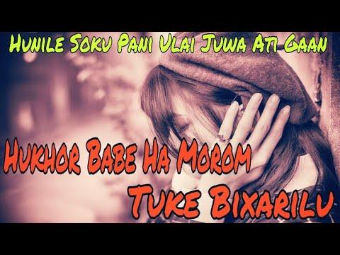 Hukhor Babe Ha Morom Tuke Bixarilu Assamese Sad Songs