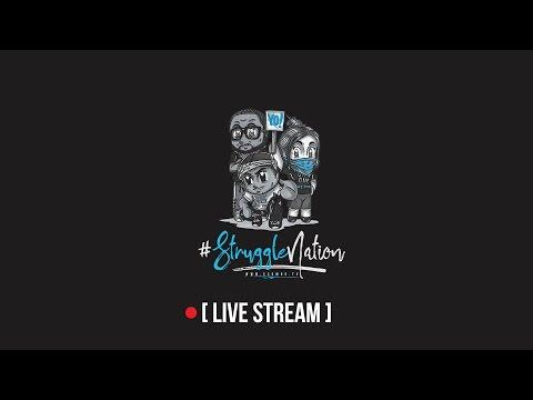 【#StruggleNation STREAM】 Short Late Night Stream